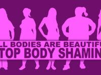 Body Shaming. Cos'è? Perché è pericoloso?